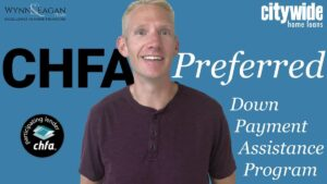 CHFA Preferred: Conventional with Down Payment Assistance