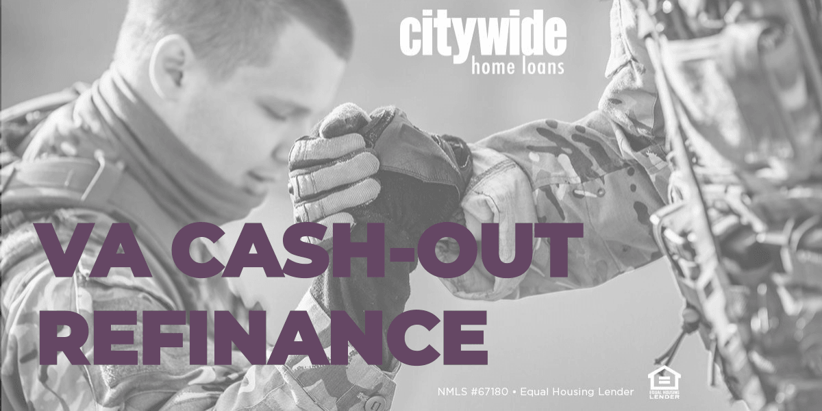 VA Cash-Out Refinance
