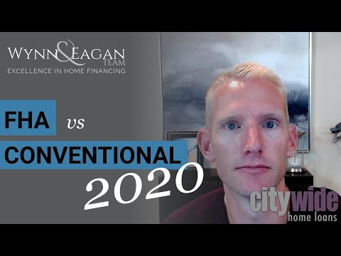 FHA vs Conventional Home Loans for 2020